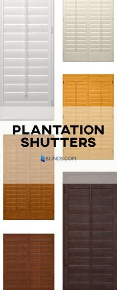 Plantation Shutters Are Commonly Referred To As