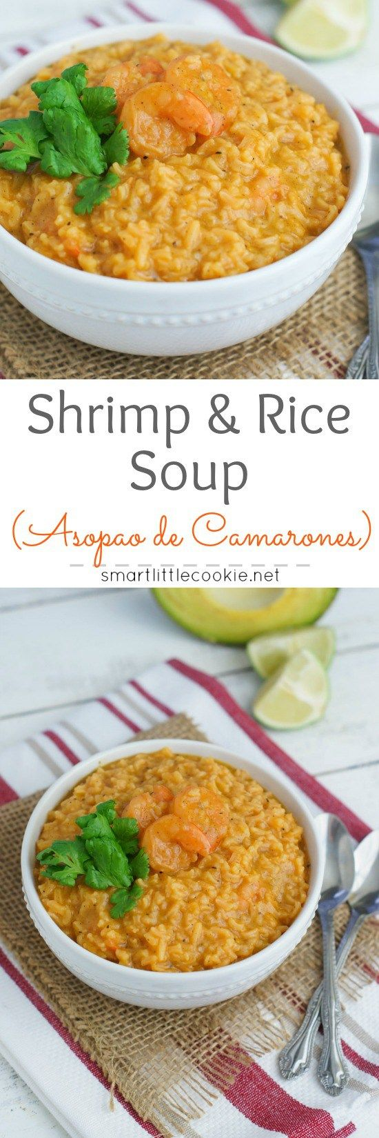Made in one pot, this rice and shrimp soup is super easy to prepare. In only 30 minutes, you´ll have a delicious hearty soup that the entire family will love.