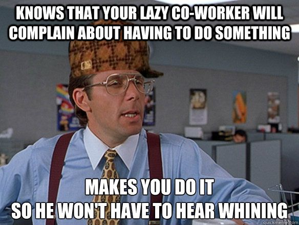 Funny Coworker Meme : Best co worker idiot images on pinterest funny stuff