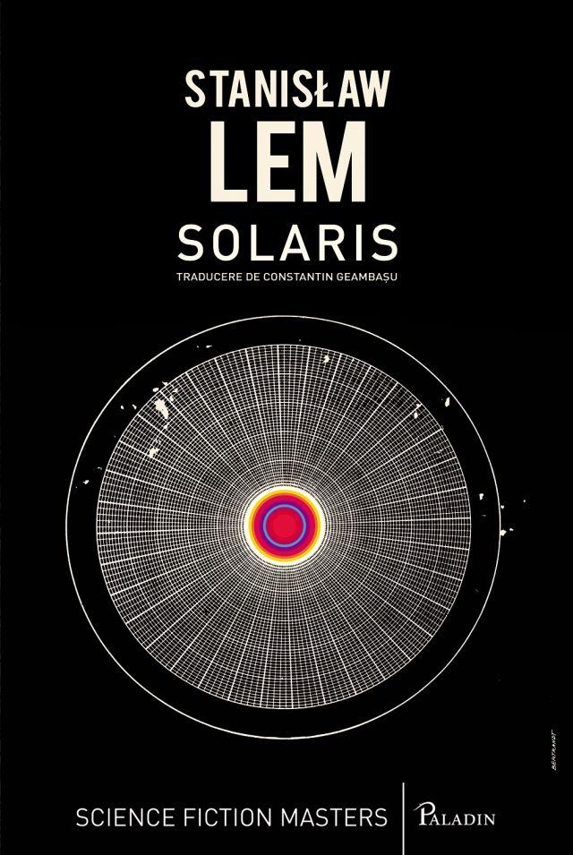 PALADIN. 16. Stanislaw Lem - Solaris(2014). Traducere de Constantin Geambașu.