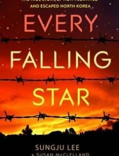 Every Falling Star: The True Story of How I Survived and Escaped North Korea free download by Sungju Lee Susan Elizabeth McClelland ISBN: 9781419721328 with BooksBob. Fast and free eBooks download.  The post Every Falling Star: The True Story of How I Survived and Escaped North Korea Free Download appeared first on Booksbob.com.