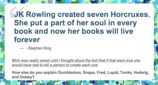 JK Rowling And Her 7 Horcruxes…I wish Lupin was spelled correctly