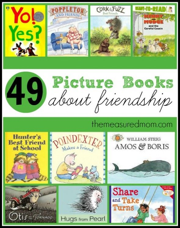 49 picture books about friendship the measured mom1 590x748 Learning ideas for kids in grades Kindergarten + up (link up yours!)