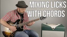 Mixing Licks With Chords Guitar Lesson