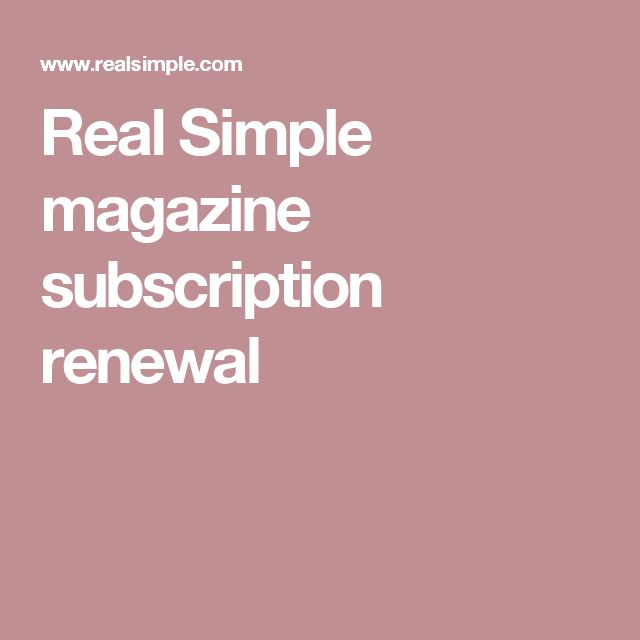 Real Simple magazine subscription renewal