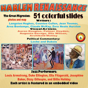 This Powerpoint (2010) is a dynamic and thorough introduction to the Harlem Renaissance. There are 51 colorful slides portraying the key features of the era.  Included is: discussion of the Great Migration including photos and a map; a developed definition of Harlem Renaissance; discussion of literature featuring information and poems and excerpts from Langston Hughes, Countee Cullen, Jean Toomer, Arna Bontemps, Claude McKay, Zora Neale Hurston (these are the writers addressed in Prentice…