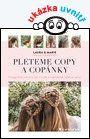 Pleteme copy a copánky — Arnesen Laura, Wivel Marie | Knihy GRADA.SK