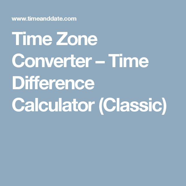 Time Zone Converter – Time Difference Calculator (Classic)