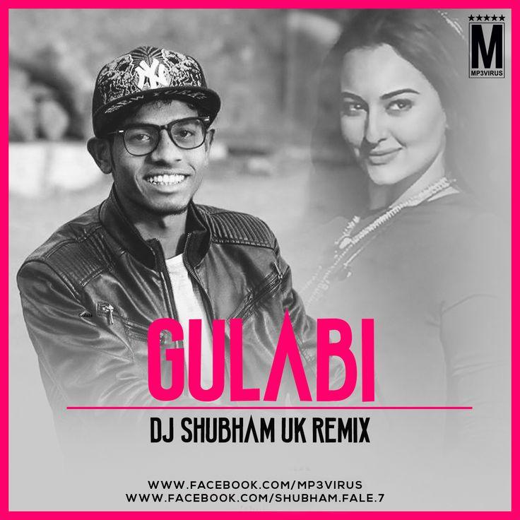 Gulabi (Remix) - DJ Shubham UK Latest Song, Gulabi (Remix) - DJ Shubham UK Dj Song, Free Hd Song Gulabi (Remix) - DJ Shubham UK , Gulabi (Remix)