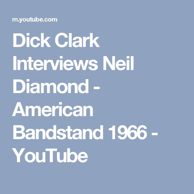 Dick Clark Interviews Neil Diamond - American Bandstand 1966 - YouTube