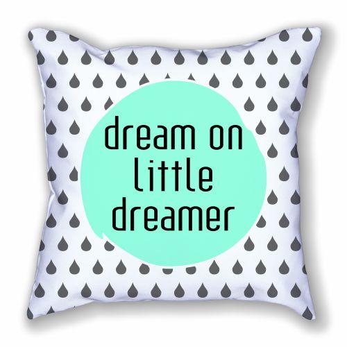 Dream On Little Dreamer Pillow