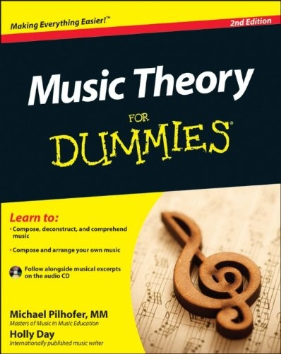 Bestseller books online Music Theory For Dummies, with Audio CD (For Dummies (Career/Education)) Michael Pilhofer, Holly Day  http://www.ebooknetworking.net/books_detail-1118095502.html