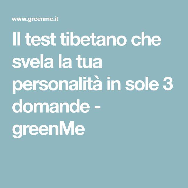 Il test tibetano che svela la tua personalità in sole 3 domande - greenMe