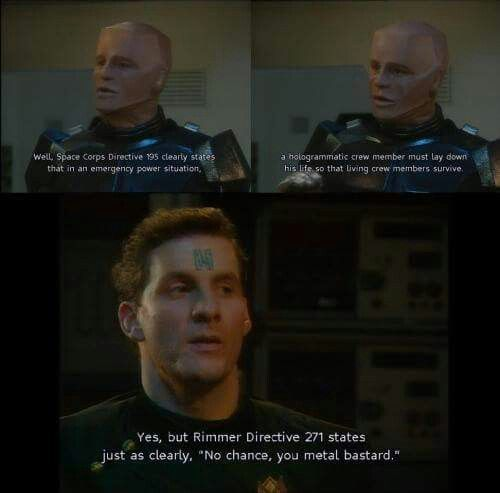 Rimmer is not having it - self-sacrifice is something that happens to other people!