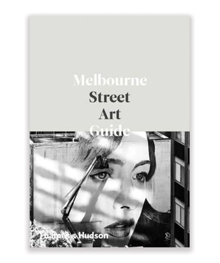 Melbourne Street Art Guide is the essential who, what, why and where of Melbourne's vibrant street art scene. | huntingforgeorge.com