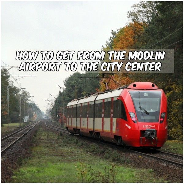 How to get from Modlin and Chopin airport to the city center