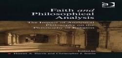 Faith and Philosophical Analysis: The Impact of Analytical Philosophy on the Philosophy of Religion (Heythrop Studies in Contemporary Philosophy Religion and Theology) free ebook