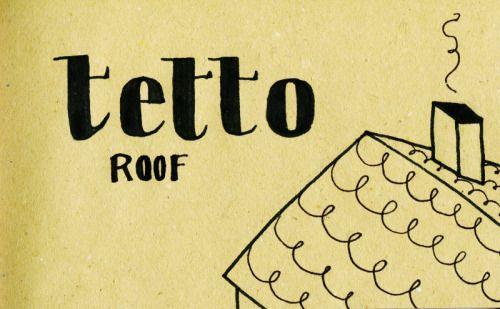 Learning Italian Language ~ Tetto (Roof) IFHN