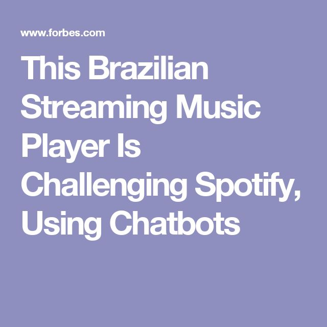This Brazilian Streaming Music Player Is Challenging Spotify, Using Chatbots