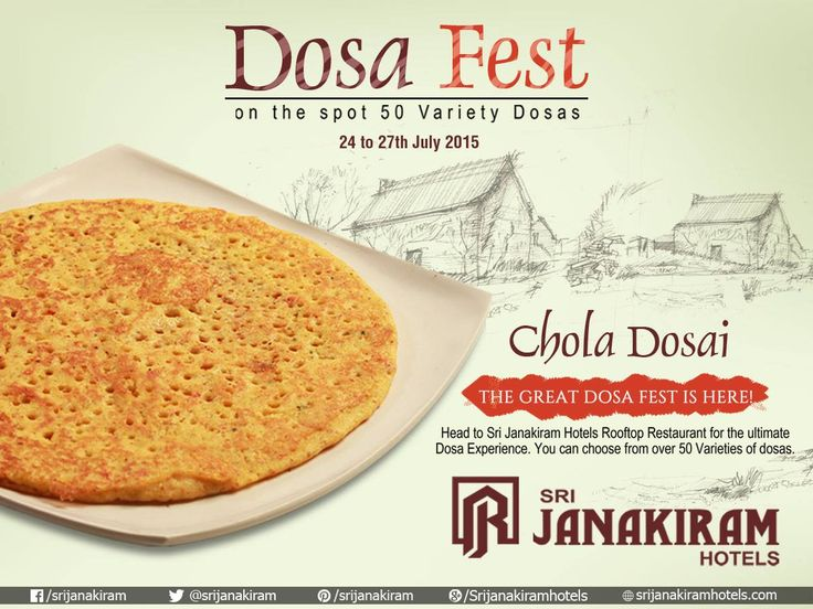 "Get ready to enjoy our ""DOSA FEST"" with your loved ones!! Here is an Exclusive Chola Dosai #SrijanakiramHotels which makes you feel yummy. Also enjoy #50_DOSA_VARIETIES #Rooftop Restaurant."