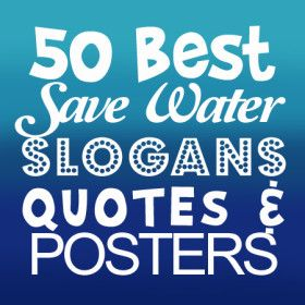 save water slogans quotes posters