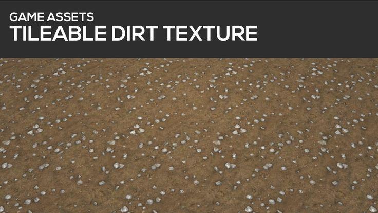 GAME ASSET TUTORIAL - Tileable dirt texture