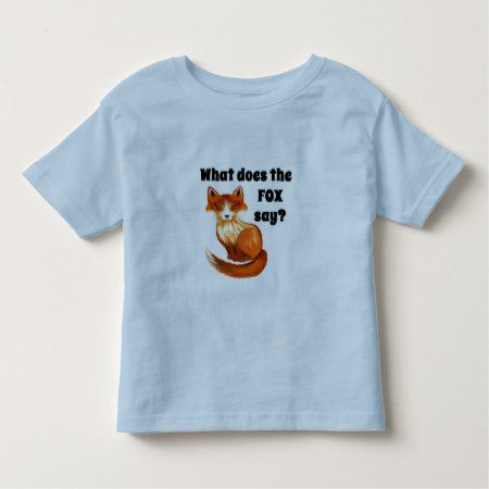 What Does the Fox Say Clothing and Gifts Toddler T-shirt - tap, personalize, buy right now!