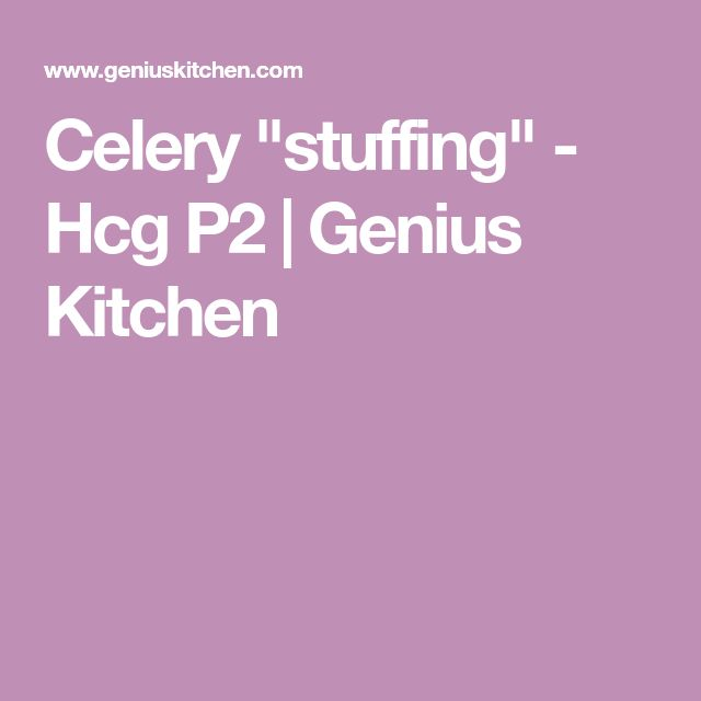"Celery ""stuffing"" - Hcg P2 