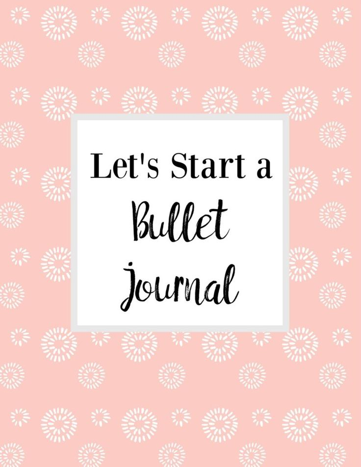 Let's Start A Bullet Journal