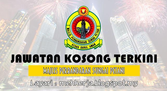Jawatan Kosong di Majlis Perbandaran Sungai Petani - 24 Aug 2016   Permohonan adalah dipelawa daripada warganegara Malaysia keutamaan kepada rakyat Negeri Kedah yang berkelayakan bagi mengisi kekosongan jawatan berikut :-  Jawatan Kosong Terkini 2016diMajlis Perbandaran Sungai Petani  Jawatan:  1. PEGAWAI PENGUATKUASA KP442. JURUTERA J413. PEGAWAI PERANCANG BANDAR DAN DESA J414. ARKITEK LANSKAP J415. AKAUNTAN WA416. PEGAWAI PENILAIAN W41  Sila baca syarat kelayakan dan maklumat lain sebelum…
