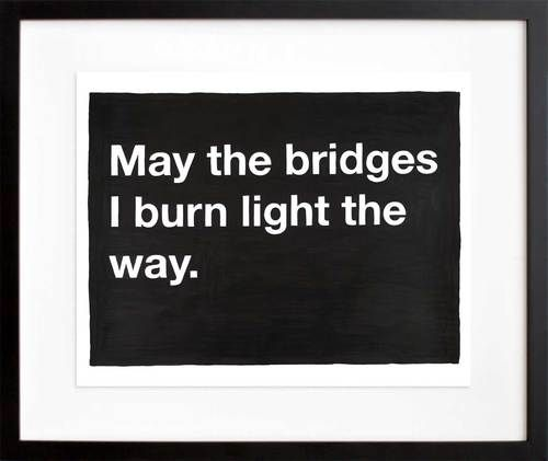 ***and they totally did....: Sayings, Lights, Life, Quotes, Truth, Bridges, Burn Light
