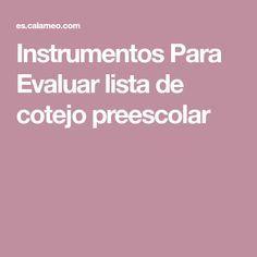 Instrumentos Para Evaluar lista de cotejo preescolar