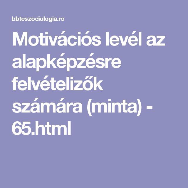 Motivációs levél az alapképzésre felvételizők számára (minta) - 65.html