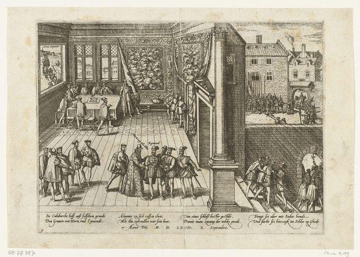 Frans Hogenberg | Gevangenneming van Egmond en Horne, 1567, Frans Hogenberg, 1567 - 1570 | Gevangenneming van de graven van Egmond en Horne door Alva in het Hof van Culemborg aan de Zavel te Brussel, 10 september 1567. Gezicht in de zaal waar op de voorgrond Alva in een lange mantel de hand legt op de schouder van Egmond, rechts wordt Horne afgevoerd. Op de achtergrond staat Alva op van besprekingen aan een tafel. Met onderschrift van 8 regels in het Duits. Genummerd: 9.