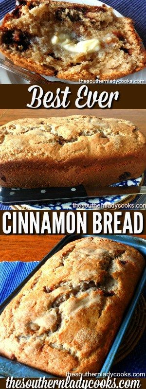 CINNAMON BREAD - BEST EVER - The Southern Lady Cooks- I give this bread for gifts all the time. May be my favorite bread on my site!