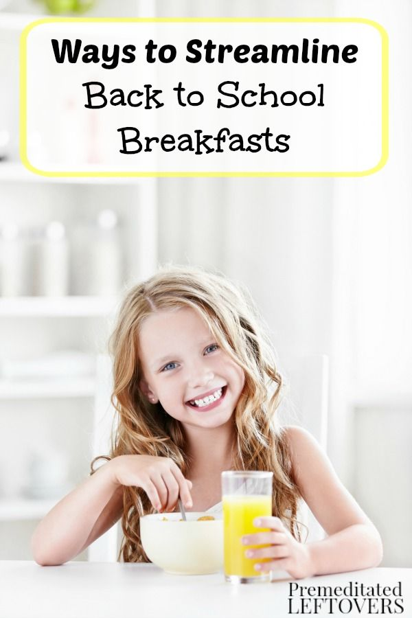 Ways to Streamline Back to School Breakfasts- No need to panic when it comes to feeding the kids before school. These tips will help breakfast run smoothly.