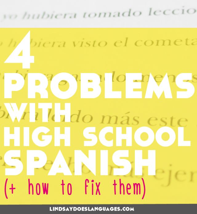 We have to admit it. There are some problems with high school Spanish. Thankfully, Sydney Sauer is sharing her tips to get around these today on the blog.
