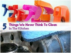 5 Things We Never Think To Clean In The Kitchen