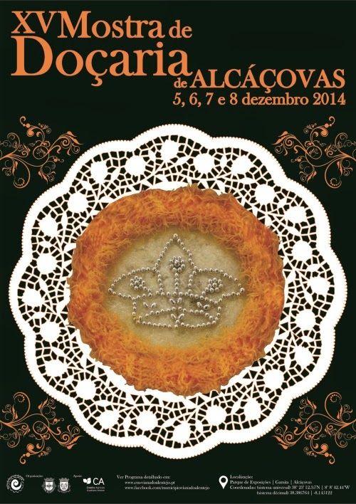 aldeagar: XV Mostra de Doçaria de Alcáçovas 5 a 8 dez 2014