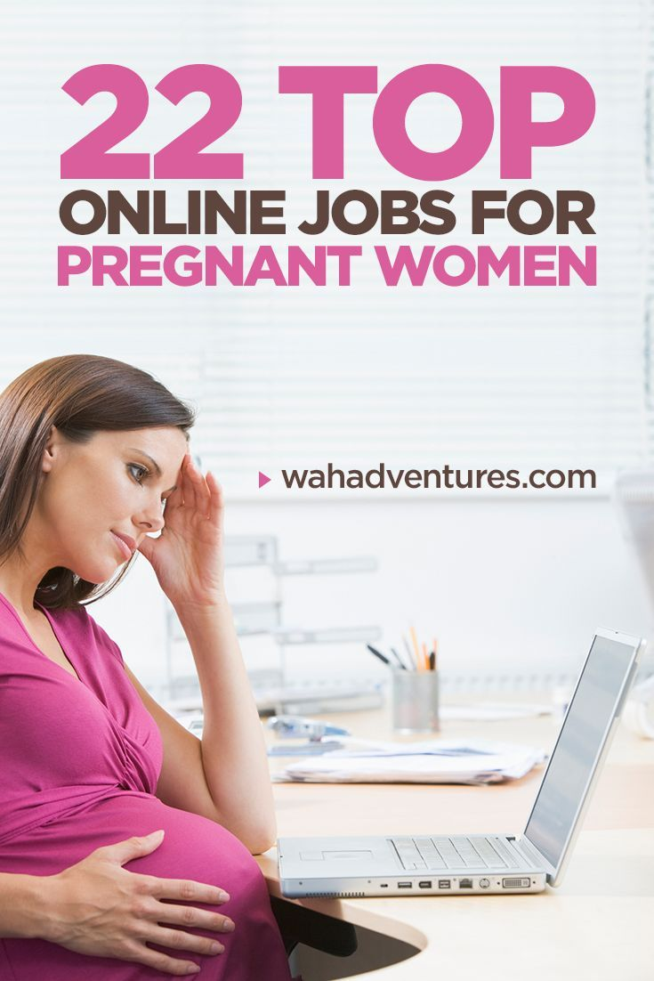 22 Amazing Online Jobs for Pregnant Women to Do from Home