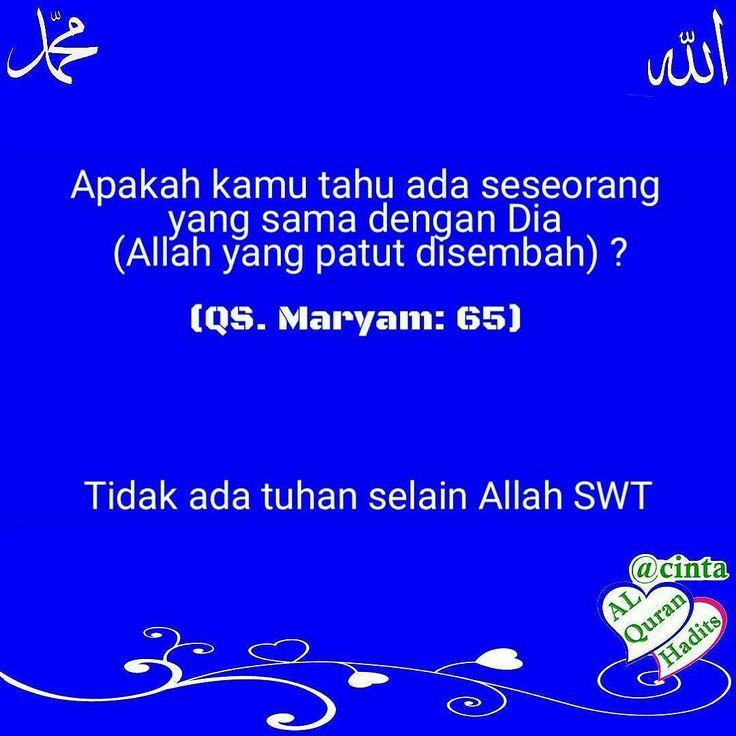 Allah: nama yang paling bagus susunan huruf yang paling indah ungkapan yang paling tulus dan kata yang sangat berharga. . . {Apakah kamu tahu ada seseorang yang sama dengan Dia (Allah yang patut disembah)?} (QS. Maryam: 65) . . ================== Kumpulan cinta Al-Quran Nabi Ulama' Hadits Sholawat @cintaalquranhadits _____________________ . #cinta #alquran #nabi #rosulullah #hadits #sholawat #ulama' #membacalah #kumpulan #majalis #islam #santri #santriwati #pondok #pondokpesantren . Like…