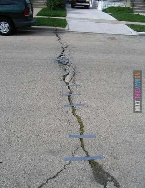 If Duct Tape can not fix it you are not using enough Duct Tape!