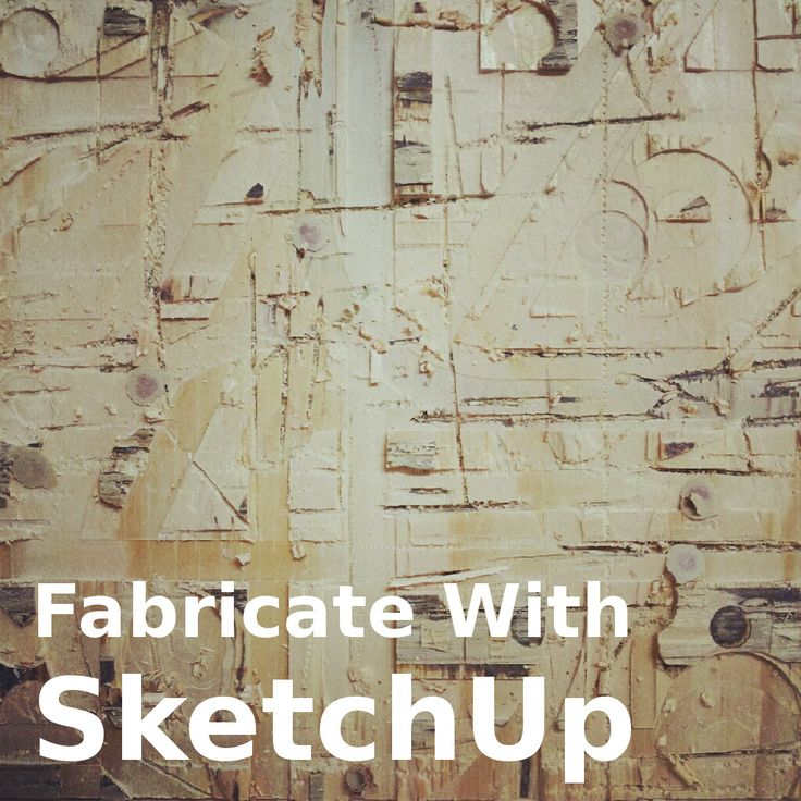 From SketchUp to CNC Fabrication 361 best