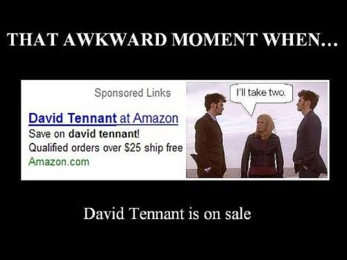 I'm going shopping right now.:  Internet Site, Awkward Moments,  Website, Web Site, Awesome Moments, Rose Tyler, Credit Cards, Doctors, David Tennant