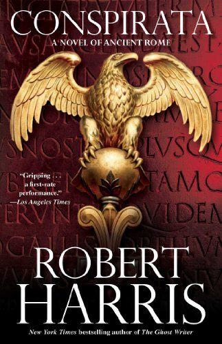 Conspirata: A Novel of Ancient Rome by Robert Harris http://www.amazon.com/dp/B003EGVD8A/ref=cm_sw_r_pi_dp_buvLwb0X2VZBE