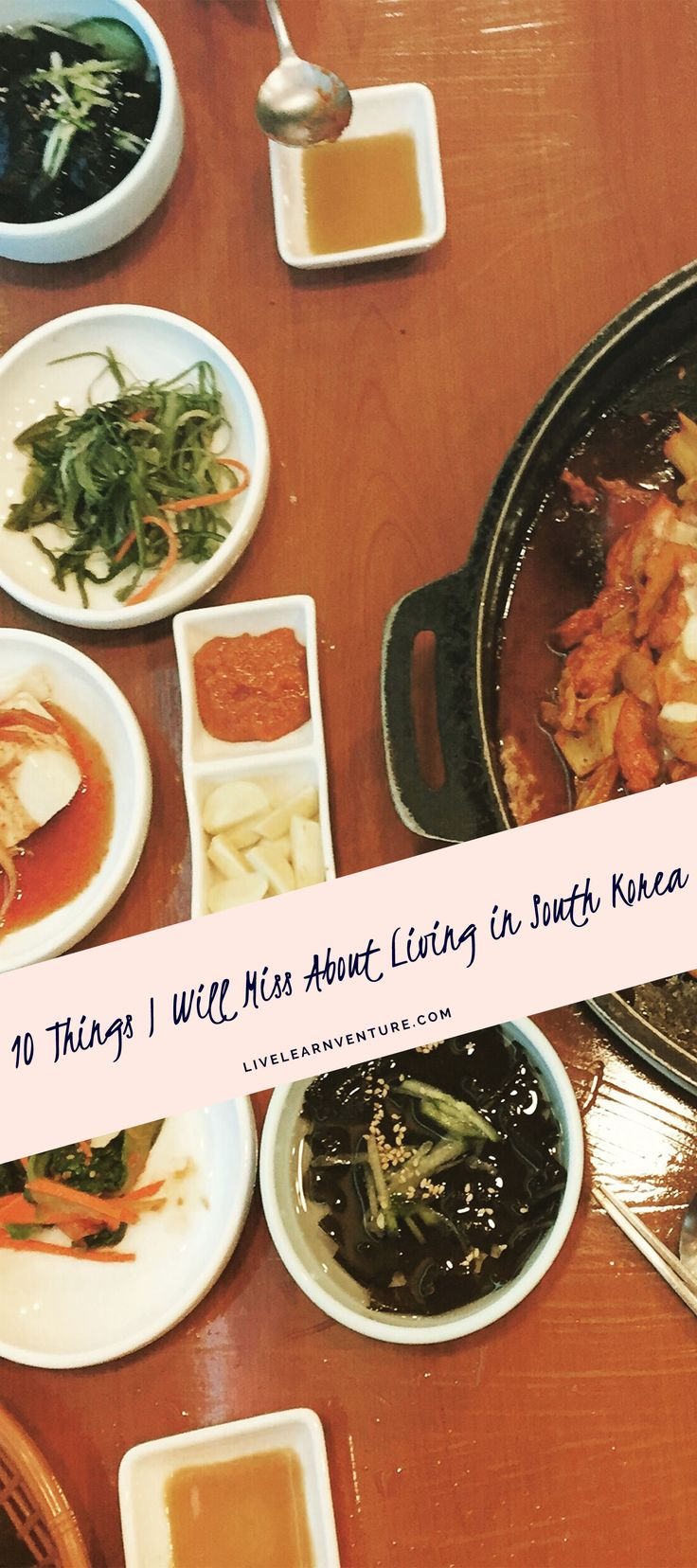 10 Things I Will Miss About Living in South Korea -- #travel #lifeabroad #Asia #SouthKorea #expat #Asiatravel