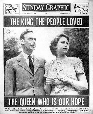 Sunday Graphic: The King the People loved, the Queen who is our Hope 1952