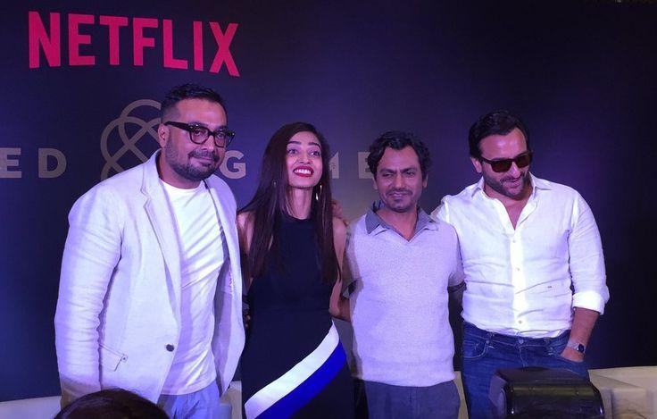Saif Ali Khan, Nawazuddin Siddiqui, Radhika Apte, Anurag Kashyap and Vikramaditya Motwane attended launch of Netflix's upcoming original series Sacred Games