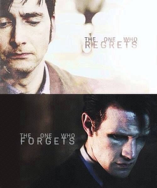 The one who regrets, the one who forgets dr who tenth doctor eleventh doctor matt smith David tennant.