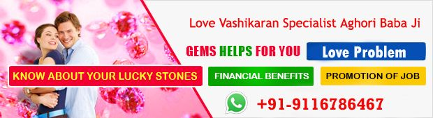 love vashikaran specialist aghori baba ji in mumbai bangalore chandigarh is best service provider and all solution of related problem..one call get solution